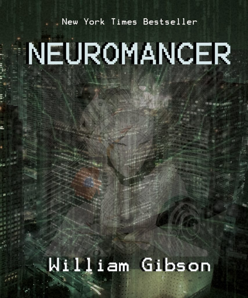 the dystopia of william gibsons neuromancer All three novels – neuromancer, count zero and mona lisa overdrive – take place in a dystopian, cyberpunk-inflected future, and brown aimed to reflect this setting in his covers.